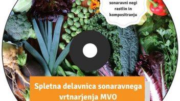 Spletna delavnica - Delavnica sonaravnega vrtnarjenja MVO
